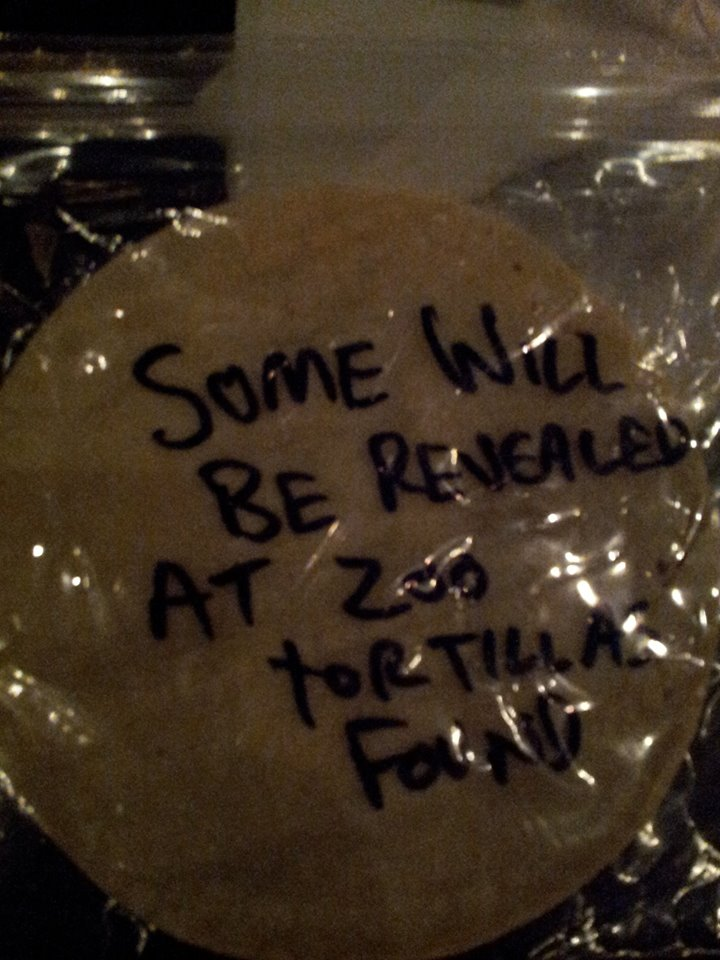Some Will Be Revealed at 200 Tortillas Found